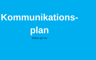 Kommunikationsplan – sådan gør du